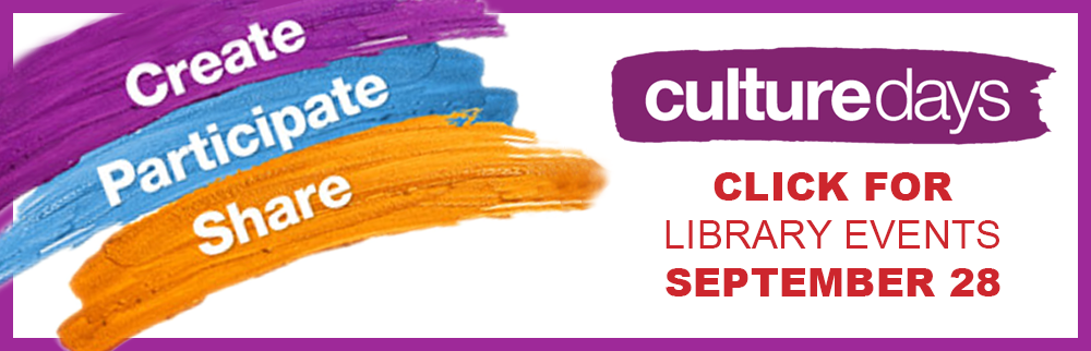 Culture Days Library Events September 28th!