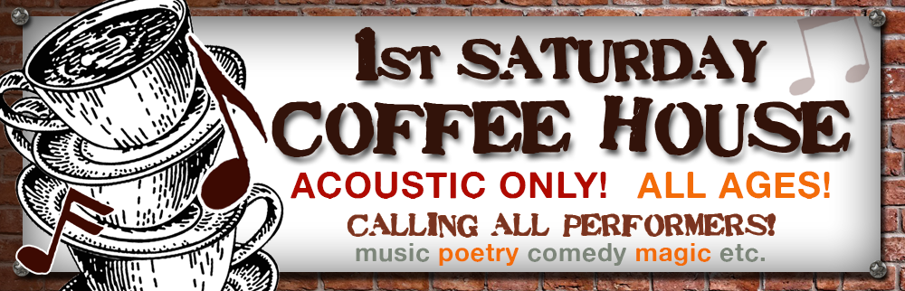 1st Saturday Coffee House at the Library! November 2nd!