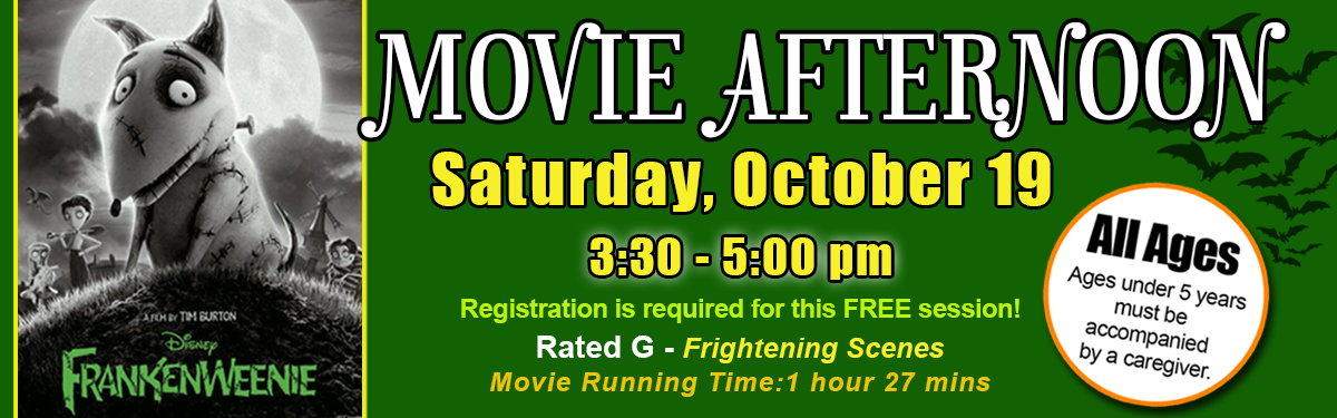 Afternoon Movie - 'Frankenweenie' Saturday, October 19 @ 3:30 pm All Ages!
