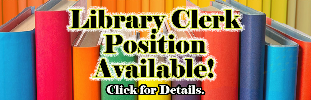 Part Time Position Available - Library Clerk