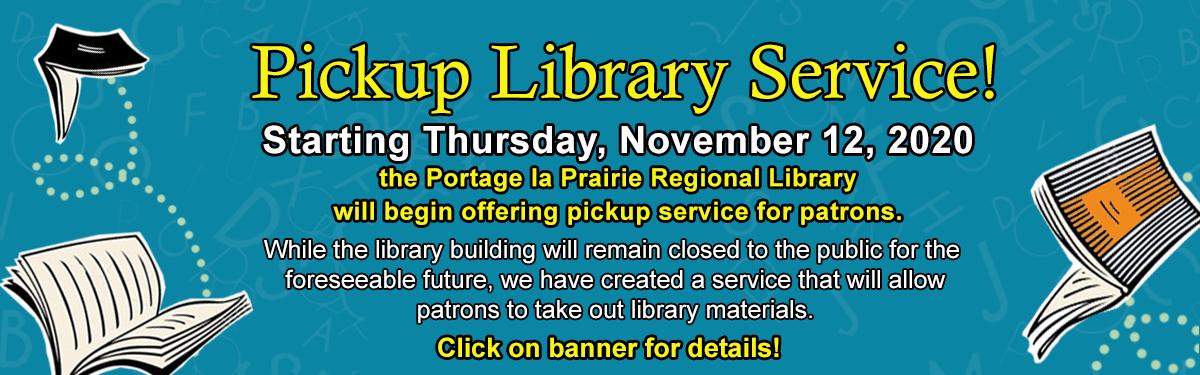 Pickup Service Starting November 12, 2020