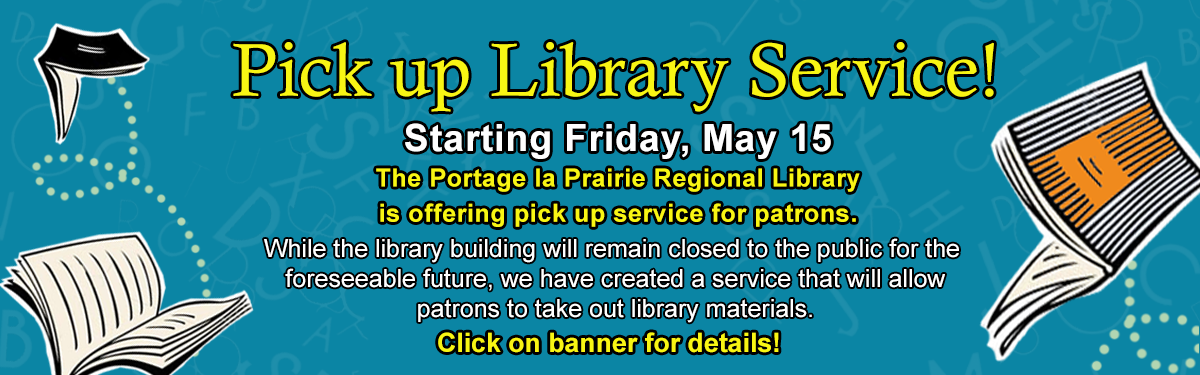 Library Pick up Service begins on Friday, May 15th!
