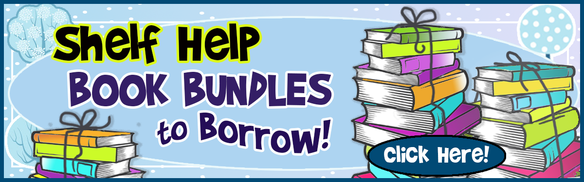 Shelf Help Book Bundles to Borrow!